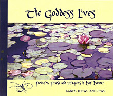 Cover of the book The Goddess Lives by Elizabeth Blakely